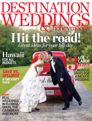 Destination Weddings & Honeymoons March / April 2013