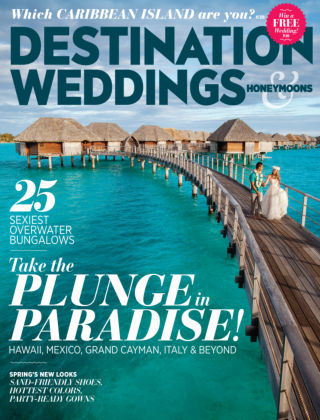 Destination Weddings & Honeymoons March / April 2015
