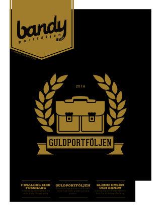 Bandyportföljen (Inga nya utgåvor) 2014-04-27