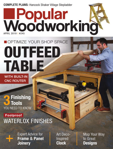 Popular Woodworking March 15, 2019 00:00