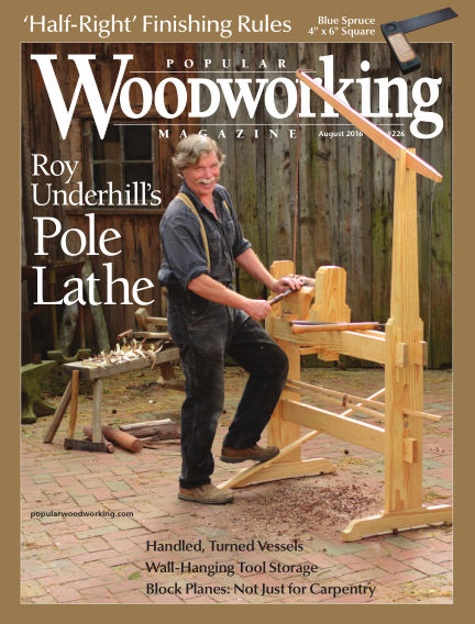 Popular Woodworking June 21, 2016 00:00