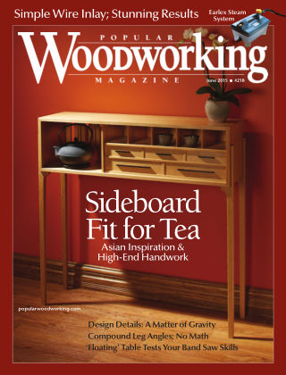 Popular Woodworking June 2015