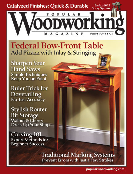 Popular Woodworking November 25, 2014 00:00