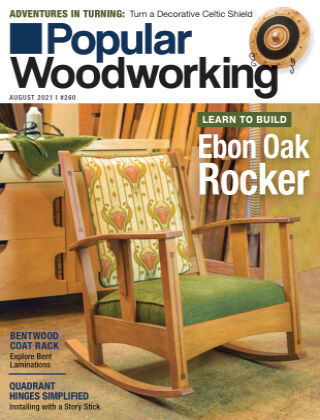 Popular Woodworking July August 2021