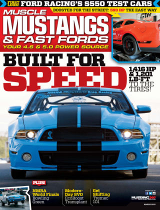 Muscle Mustangs & Fast Fords March 2015