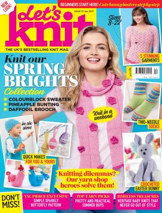 Let's Knit April 2017