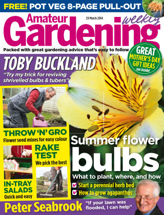 Amateur Gardening 29th March 2014