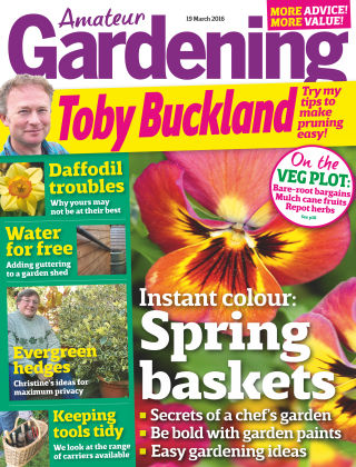 Amateur Gardening 19th March 2016