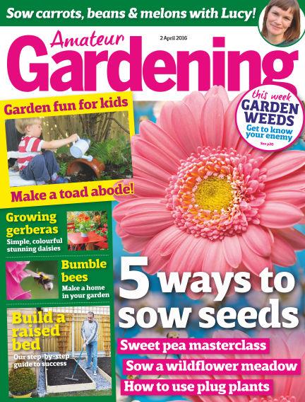 Amateur Gardening April 05, 2016 00:00
