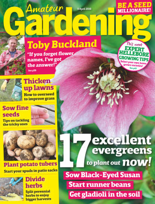 Amateur Gardening 9th April 2016