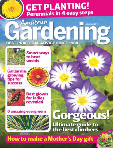 Amateur Gardening March 19, 2019 00:00