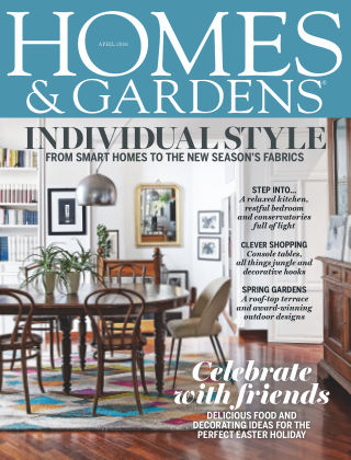 Homes and Gardens - UK April 2016