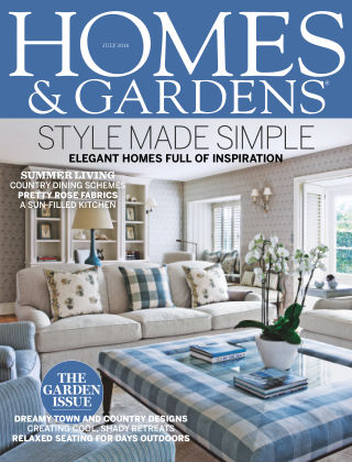 Homes and Gardens - UK July 2016