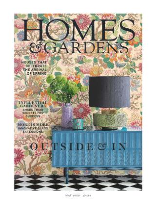 Homes and Gardens - UK May 2020