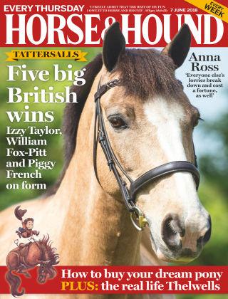 Horse & Hound 7th June 2018