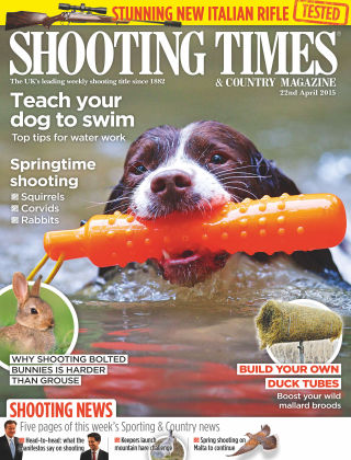 Shooting Times & Country Magazine 22nd April 2015