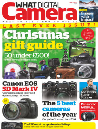 What Digital Camera Magazine Christmas Issue 2016