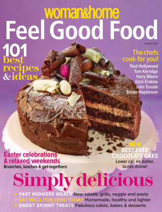 Woman & Home Feel Good Food Magazine Spring 2014