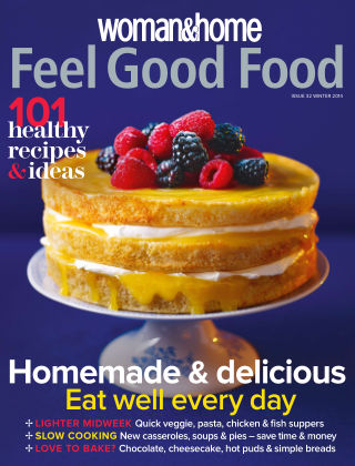 Woman & Home Feel Good Food Magazine Winter 2014