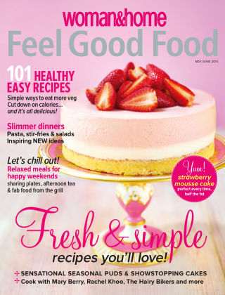 Woman & Home Feel Good Food Magazine May/June 2014