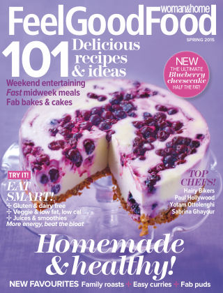 Woman & Home Feel Good Food Magazine Spring 2015