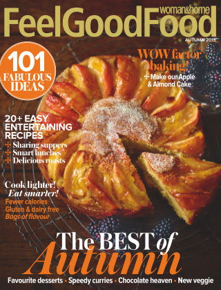 Woman & Home Feel Good Food Magazine Autumn 2015