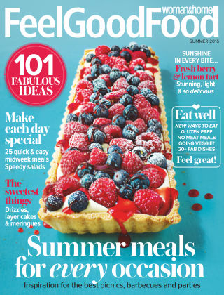 Woman & Home Feel Good Food Magazine Summer 2016