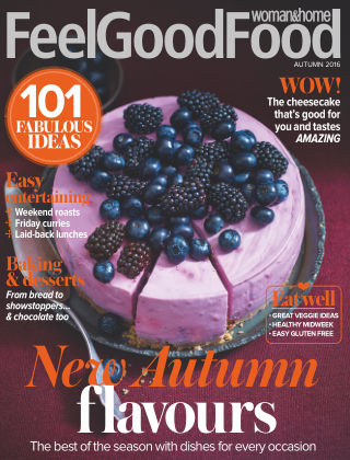 Woman & Home Feel Good Food Magazine Autumn 2016