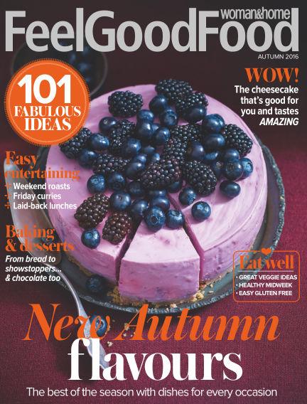 Woman & Home Feel Good Food Magazine August 25, 2016 00:00