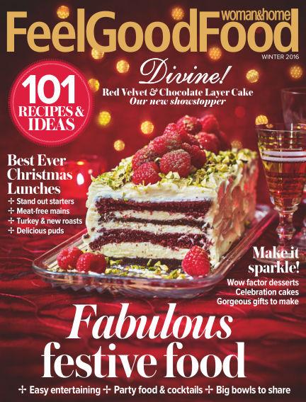 Woman & Home Feel Good Food Magazine November 03, 2016 00:00