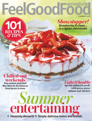 Woman & Home Feel Good Food Magazine Summer 2017