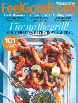 Woman & Home Feel Good Food Magazine Summer 2018