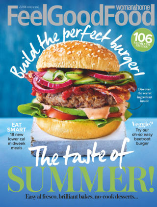 Woman & Home Feel Good Food Magazine Jun 2019