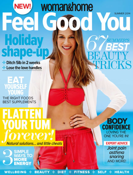 Woman & Home Feel Good You Magazine August 21, 2014 00:00