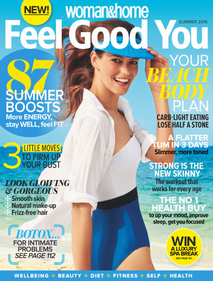 Woman & Home Feel Good You Magazine July 15, 2015 00:00