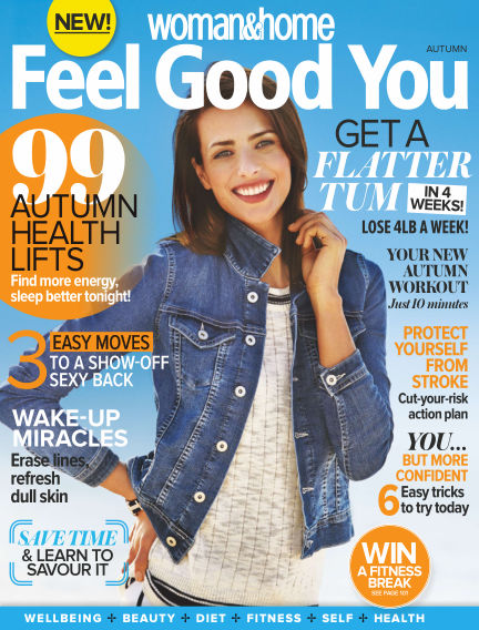 Woman & Home Feel Good You Magazine October 02, 2015 00:00