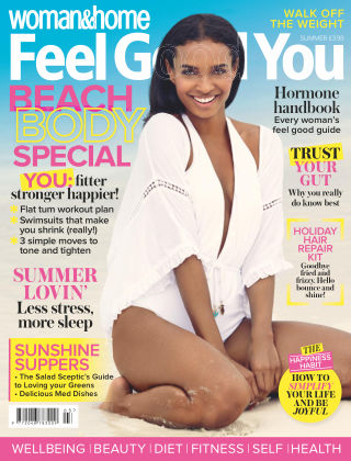 Woman & Home Feel Good You Magazine Summer 2018