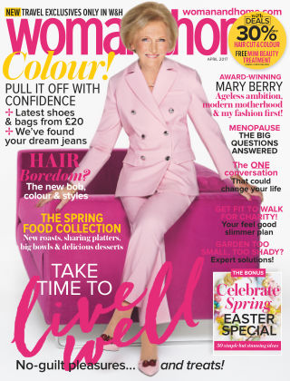 Woman & Home Magazine April 2017