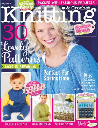 Woman's Weekly Knitting & Crochet May 2015