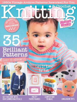 Woman's Weekly Knitting & Crochet June 2018