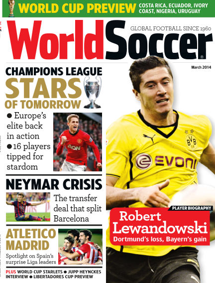 World Soccer March 14, 2014 00:00