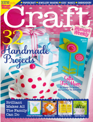 Love To Make with Woman's Weekly March 2014