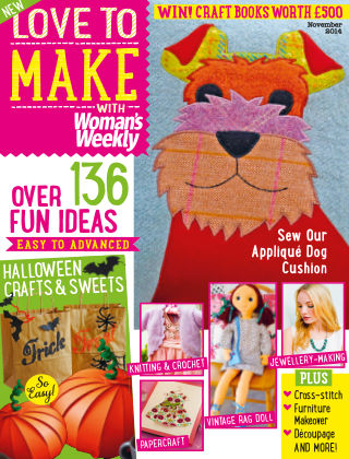 Love To Make with Woman's Weekly November 2014