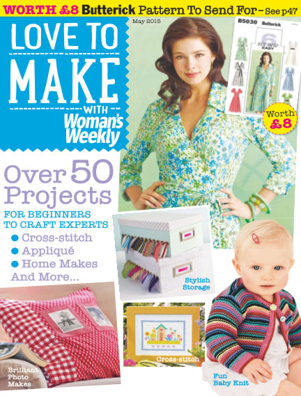 Love To Make with Woman's Weekly May 07, 2015 00:00