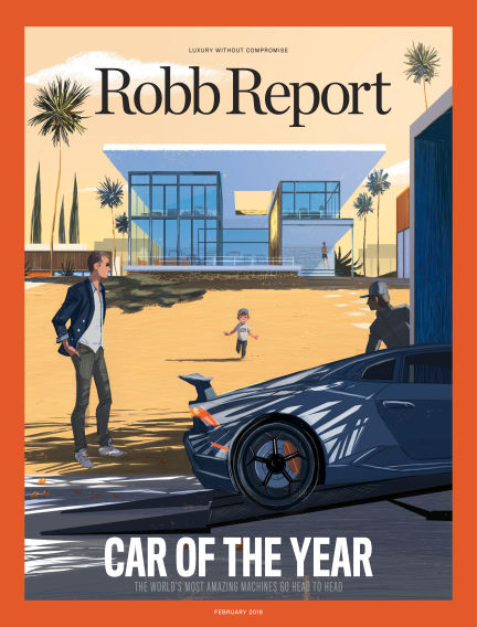 Robb Report February 06, 2018 00:00