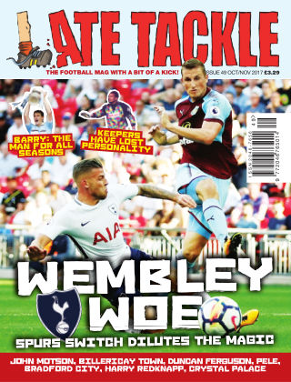 Late Tackle Football Magazine Oct - Nov 2017