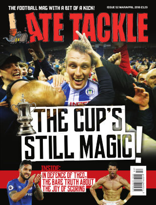Late Tackle Football Magazine Mar / Apr 2018