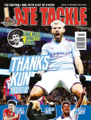 Late Tackle Football Magazine 11th April 2021