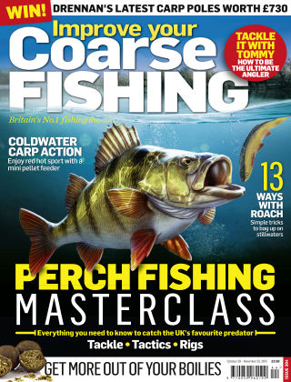 Improve Your Coarse Fishing Oct - Nov 2015
