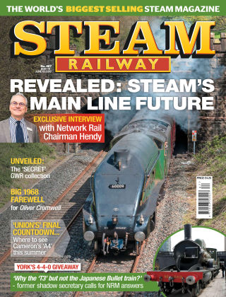 Steam Railway Issue 467